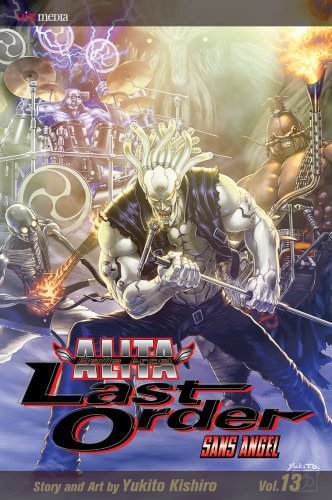 Battle Angel Alita: Last Order, Vol. 13: Yukito Kishiro