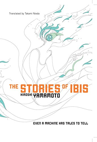 9781421534404: The Stories of Ibis (Novel)
