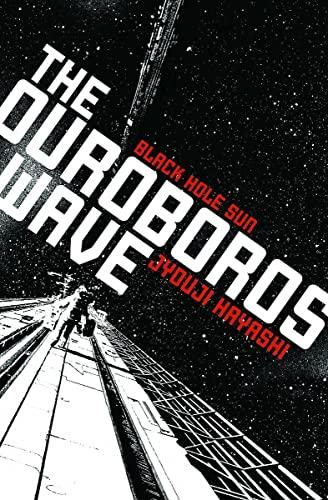 9781421536453: The Ouroboros Wave