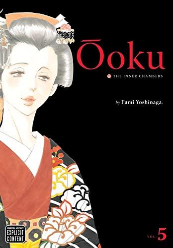 oku: The Inner Chambers, Vol. 5 (Ooku: Fumi Yoshinaga
