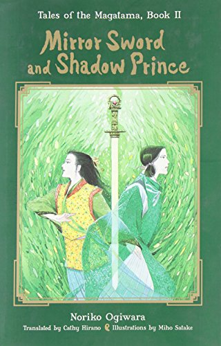 9781421537252: Mirror Sword and Shadow Prince (Novel) (Tales of the Magatama (Hardcover))