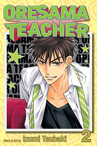 Oresama Teacher, Vol. 2: Izumi Tsubaki