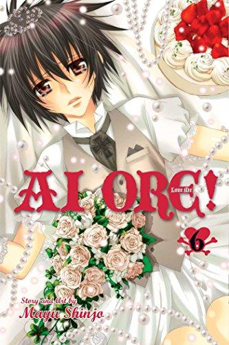 Ai Ore!, Vol. 6: Love Me!: Shinjo, Mayu