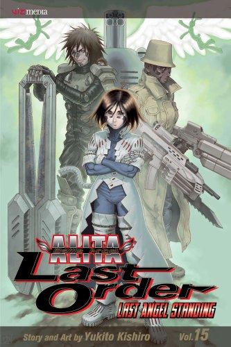 Battle Angel Alita: Last Order, Vol. 15: Kishiro, Yukito