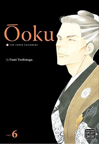 oku: The Inner Chambers, Vol. 6: Fumi Yoshinaga