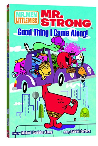 9781421540733: Mr. Strong: Good Thing I Came Along (Mr. Men Little Miss)