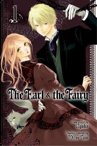 The Earl & the Fairy, Vol. 1: Ayuko