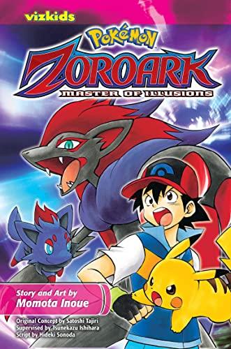 Pokémon: Zoroark: Master of Illusions (Pokemon) (1421542218) by Momota Inoue; Hideki Sonoda