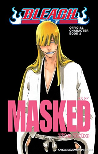 9781421542300: Bleach Official Character Book Volume 2: Masked