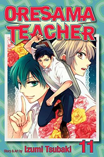 9781421542324: Oresama Teacher Volume 11