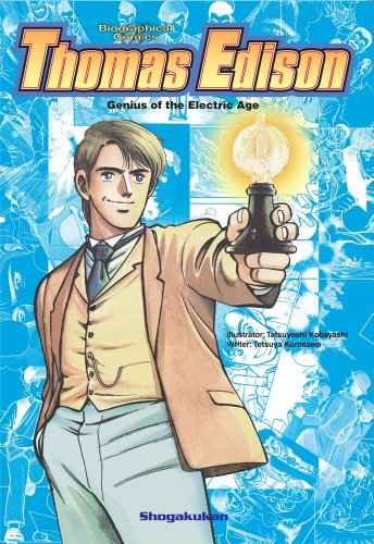 9781421542379: Thomas Edison: Genius of the Electric Age (Biographical Comics)