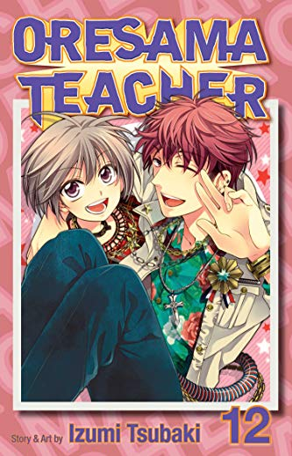 9781421543352: Oresama Teacher Volume 12