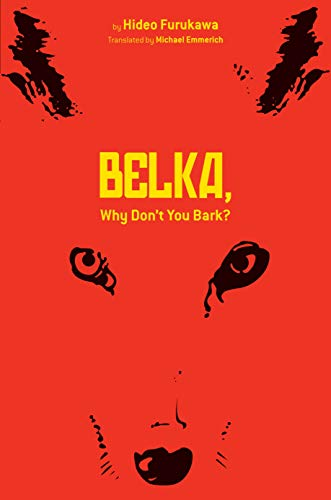 9781421549378: Belka, Why Don't You Bark?