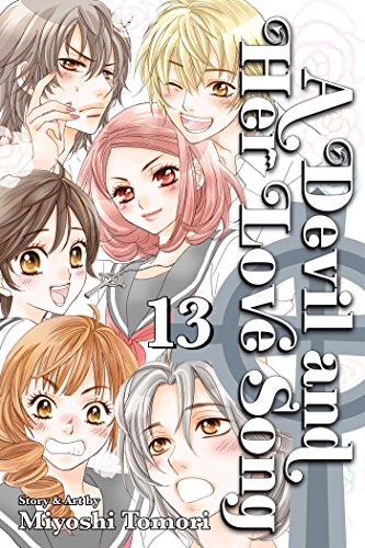Devil and Her Love Song, Vol. 13 (A Devil and Her Love Song): Tomori, Miyoshi