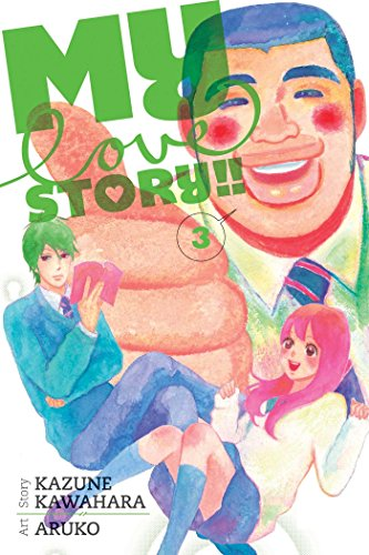 9781421571461: MY LOVE STORY GN VOL 03