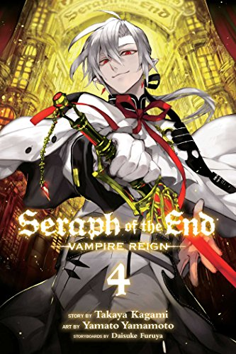 9781421571539: SERAPH OF END VAMPIRE REIGN GN VOL 04 (Seraph of the End)