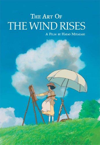 The Art of the Wind Rises: Miyazaki, Hayao