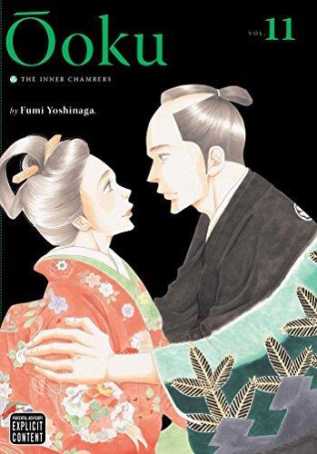 Ôoku: The Inner Chambers Volume 11 (Ooku: the Inner Chambers): Fumi Yoshinaga