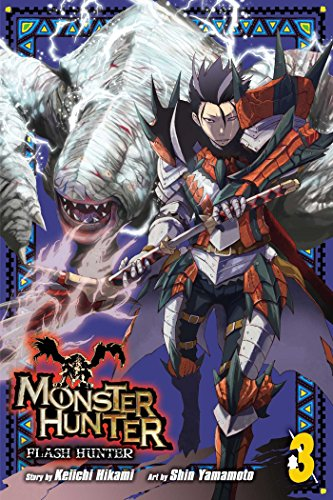 9781421584270: Monster Hunter: Flash Hunter Volume 3