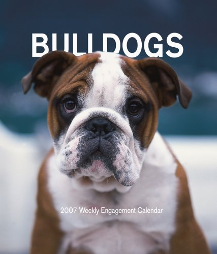 Bulldogs 2007 Weekly Calendar: Browntrout Publishers