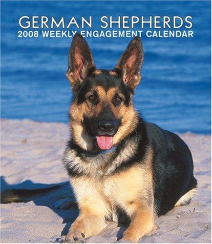 German Shepherds 2008 Hardcover Weekly Engagement Calendar (German, French, Spanish and English ...