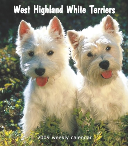 9781421638249: West Highland White Terriers 2009 Hardcover Weekly Engagement Calendar