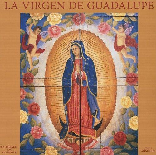 La Virgen de Guadalupe/The Virgin of Guadalupe 2009 Square Wall Calendar (Multilingual Edition...