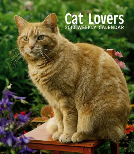Cat Lovers 2010 Hardcover Weekly Engagement: BrownTrout Publishers Inc