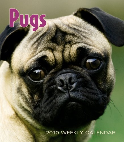 Pugs 2010 Hardcover Weekly Engagement: BrownTrout Publishers Inc