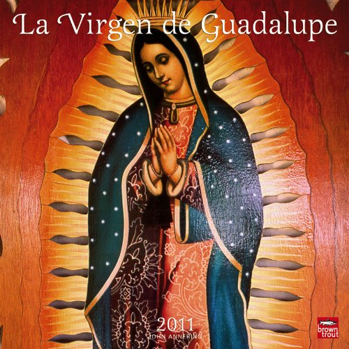 9781421664798: La Virgen de Guadalupe/The Virgin of Guadalupe Calendar