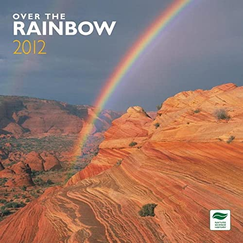Rainbow, Over The 2012 Square 12X12 Wall Calendar (Multilingual Edition): BrownTrout Publishers Inc