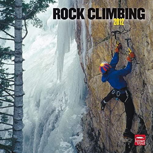 Rock Climbing 2012 Square 12X12 Wall Calendar: BrownTrout Publishers Inc