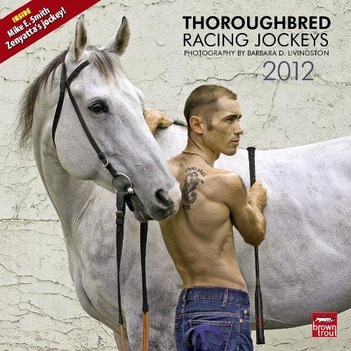9781421688008: Thoroughbred Racing Jockeys 2012 Calendar