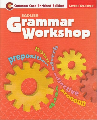 9781421710549: Grammer Workshop-Common Core Enriched Edition Level Orange