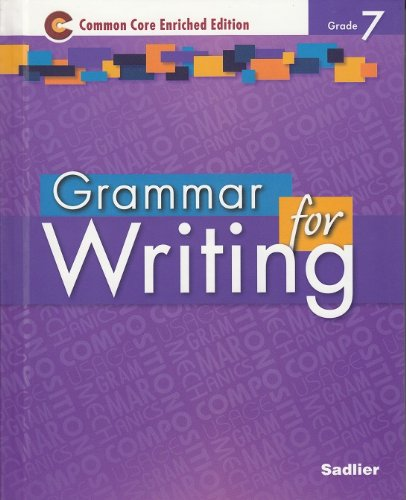 9781421711072: Grammar for Writing ©2014 Common Core Enriched Edition Student Edition Level Purple, Grade 7