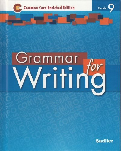 9781421711096: Grammar for Writing ©2014 Common Core Enriched Edition Student Edition Level Blue, Grade 9