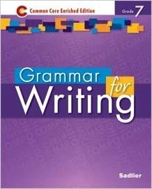 9781421711171: Grammar for Writing - Common Core Enriched Edition - Grade 7 (Sadlier)
