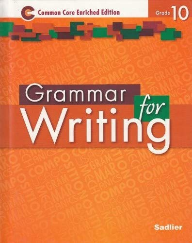 Grammar for Writing Common Core Enriched Edition: Sadlier