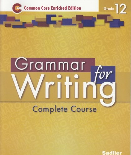 9781421711225: Grammar for Writing ©2014 Common Core Enriched Edition Student Edition Level Gold, Grade 12