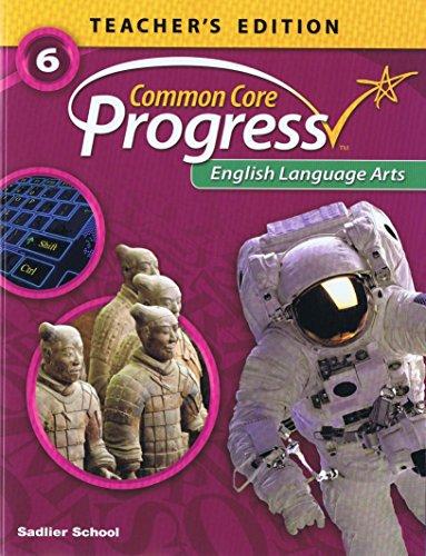 9781421730660: Common Core Progress English Language Arts - Grade 6: Teacher's Edition