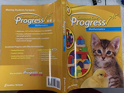 Common Core Progress Mathematics Grade K: Sadlier, William
