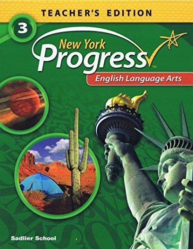 SADLIER New York Progress English language Arts Teacher's Edition Grade 3