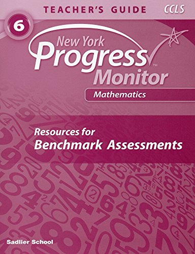 9781421733869: New York Progress Monitor Mathematics ©2014 Benchmark Assessment Teacher's Guide Grade 6