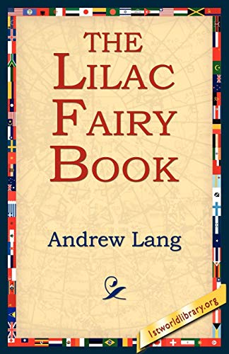 The Lilac Fairy Book: Andrew Lang
