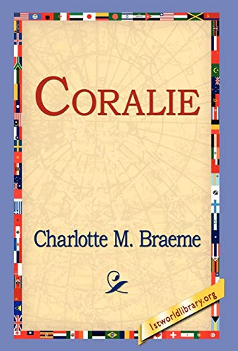 Coralie (142180316X) by Charlotte M. Braeme