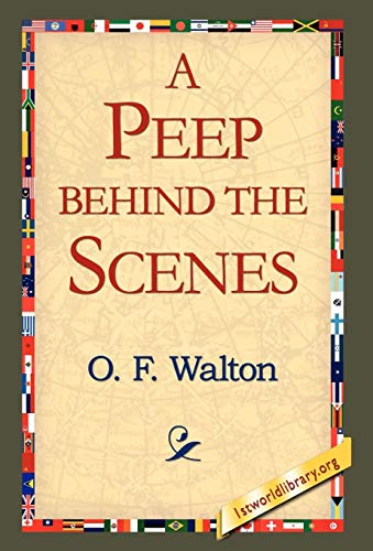 9781421803753: A Peep Behind the Scenes