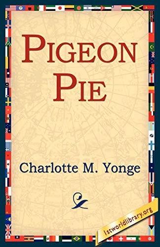 Pigeon Pie: Charlotte M. Yonge