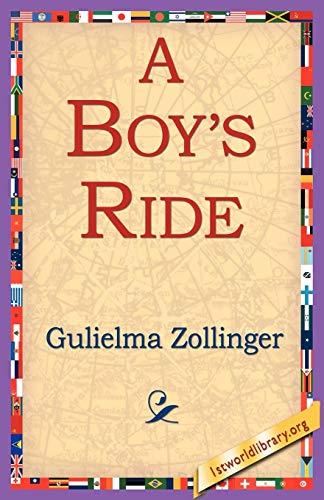 A Boys Ride: Gulielma Zollinger