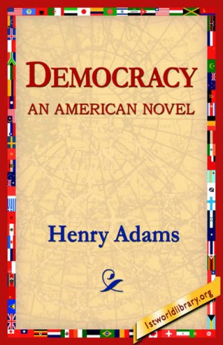 9781421804514: Democracy an American Novel