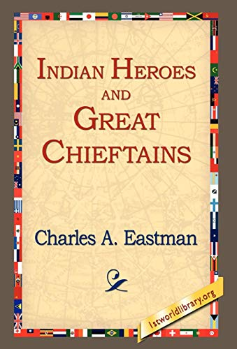 9781421806099: Indian Heroes and Great Chieftains